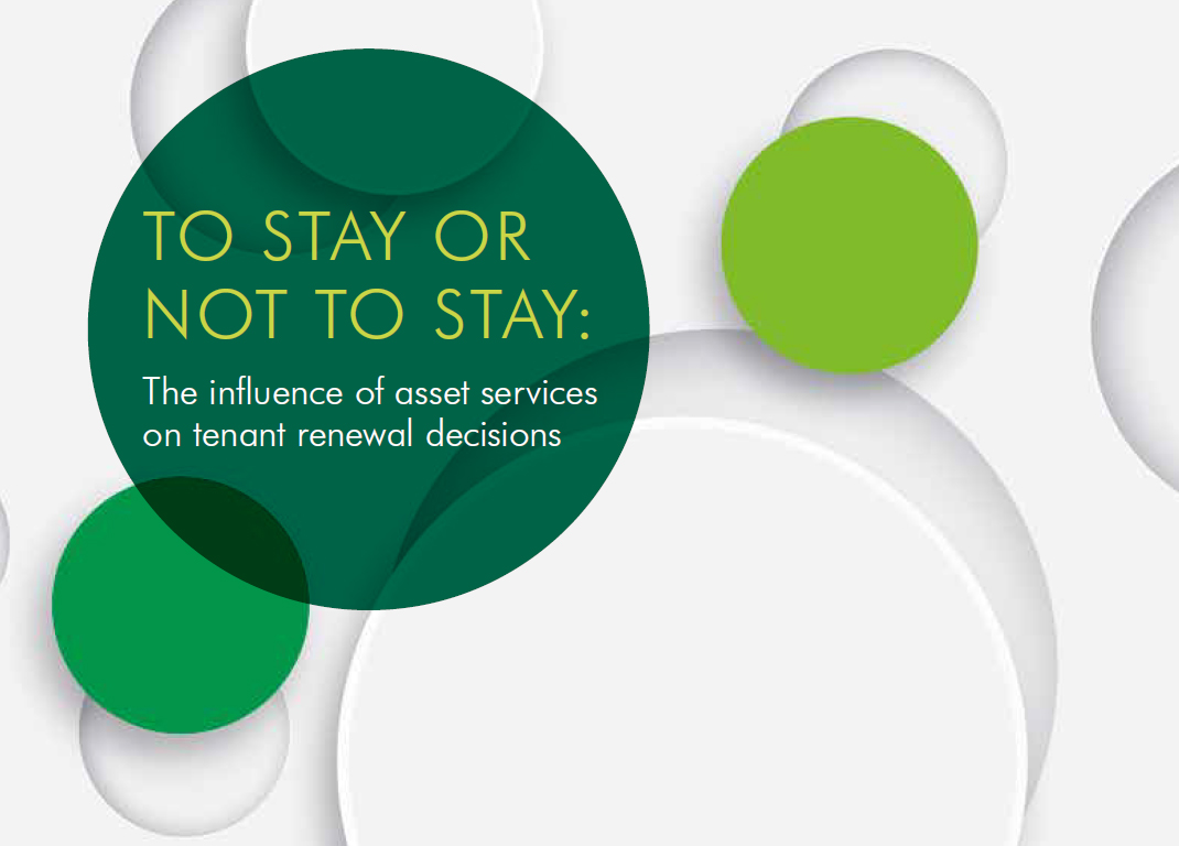 CBRE Rapport 'To Stay or Not to Stay' - The influence of asset services on tenant renewal decisions